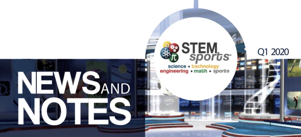 STEM Sports Q1 2020 Newsletter
